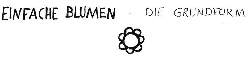 Aus Einer Grundform Uber 40 Einfache Blumen Zeichnen Zeichnen
