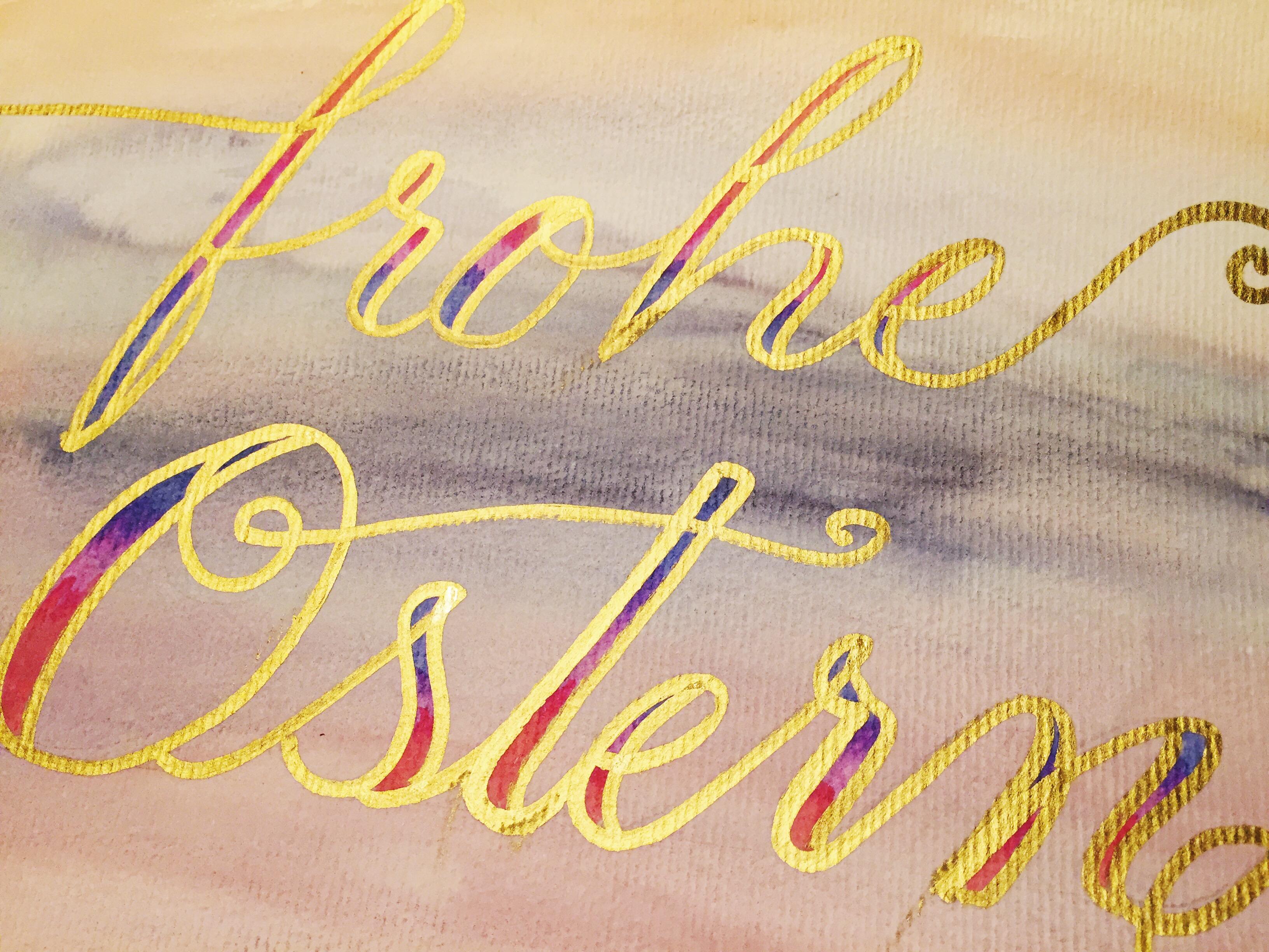 Frohe Ostern 2017 | Ein Hand Lettering Stück mit Wasserfarbe und goldenem Edding